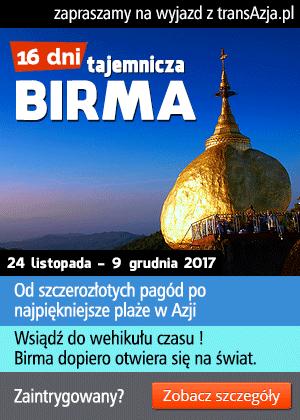 Wycieczka do Birmy, 16 dni, objazdowa z pobytem na plaży Ngapali | z transAzja.pl