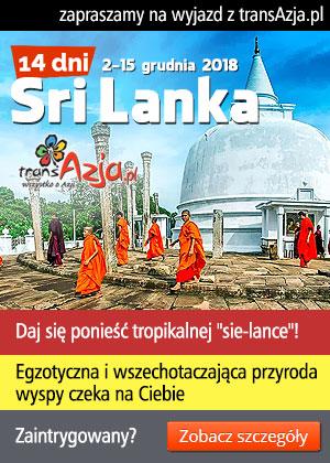 Krzysztof Stępień i transAzja.pl zaprasza na Sri Lankę, 14 dni - wyjazd objazdowy z wypoczynkiem na plaży | 2 - 15 grudnia 2018